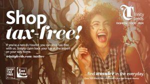 Tax Free Shopping Leeds